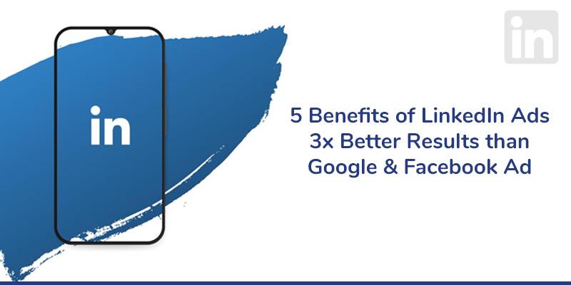 Benefits of LinkedIn Ads